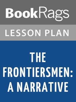 The Frontiersmen: A Narrative Lesson Plans