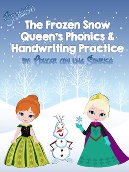 The Frozen Snow Queen's Phonics and Handwriting Practice (Spanish)