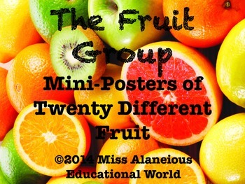 The Fruit Group: Mini-Posters for Teaching!