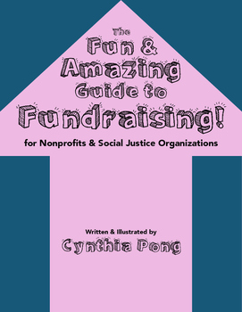 The Fun & Amazing Guide to Fundraising!