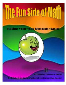 The Fun Side of Math - Eating Your Way through Math