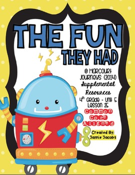 The Fun They Had (Journeys 4th Gr. - Supplemental Materials)
