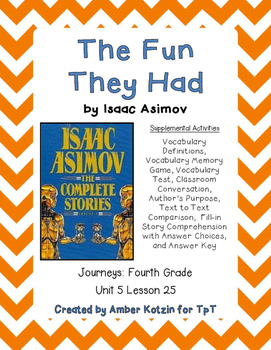 The Fun They Had Supplemental Activities 4th Grade Journey