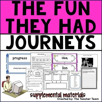 The Fun They Had Journeys 4th Grade Unit 5 Lesson 25 Activities and Printables