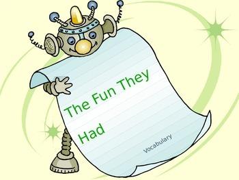 """The Fun They Had"" Vocabulary"