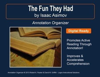"""""""The Fun They Had"""" by Isaac Asimov: Annotation Organizer"""