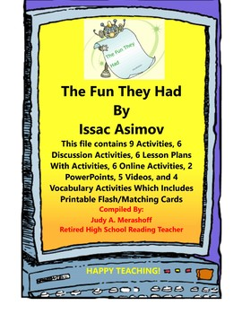The Fun They Had by Issac Asimov Short Story Teacher Supplemental Resources