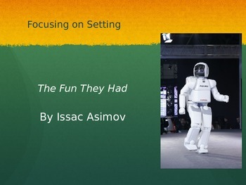 The Fun They Had by Issac Asimov Short Story Lesson