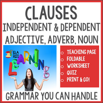 The Function of Clauses - Independent and Dependent ~ Teach, Practice, & Quiz