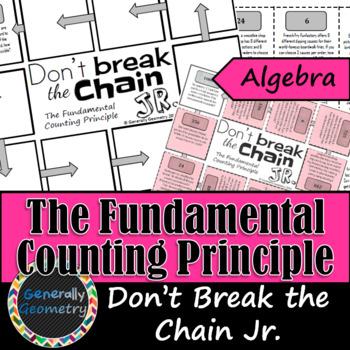 The Fundamental Counting Principle Don't Break the Chain Jr; Algebra 1