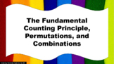 The Fundamental Counting Principle, Permutations, and Comb