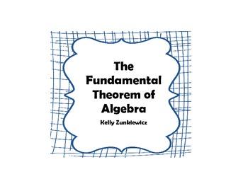 The Fundamental Theorem of Algebra Graphic Organizer