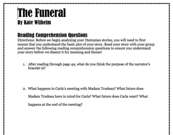 The Funeral by Kate Wilhem Reading Comprehension Questions