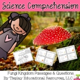 Fungi Kingdom Science Reading Comprehension Passages and Questions Activity
