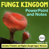 Fungi: PowerPoint and Notes for Teacher and Student