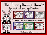 The Funny Bunny Bundle (Figurative Language Practice)