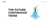 The Future Continuous Tense Powerpoint