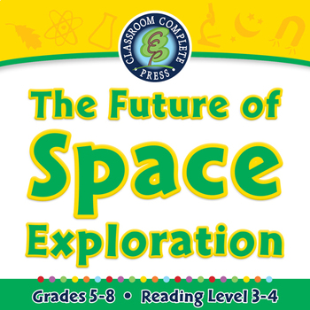 The Future of Space Exploration - NOTEBOOK Gr. 5-8