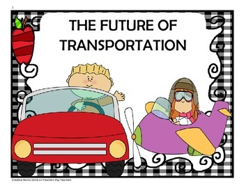 The Future of Transportation - 5th Grade - Trifolds + Activities