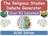 The GCSE Religious Studies Debate Generator! [Religious Education, RE, Religion]