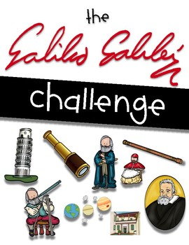 The Galileo Challenge - Perfect for Wit & Wisdom Grade 3 Module 2