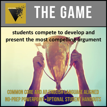 The Game: An Engaging Student-Centered Approach to Argument