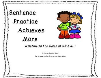 The Game of S.P.A.M.: A fluency building game for K-2 Learners