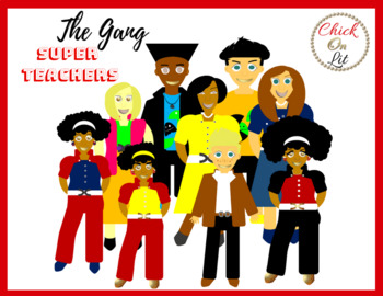 The Gang - Super Teachers Clipart by Chick On Lit | TpT