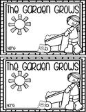 The Garden Grows Emergent Reader