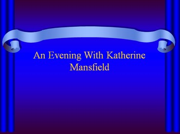 'The Garden Party' An Evening With Katherine Mansfield