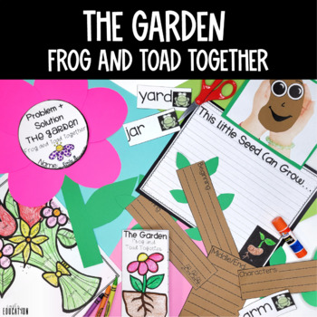 The Garden from Frog and Toad Journeys 2014 1st Grade Lesson 21