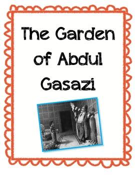 The Garden of Abdul Gasazi Unit