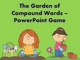 The Garden of Compound Words - PowerPoint Game