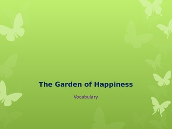 """""""The Garden of Happiness"""" Vocabulary"""