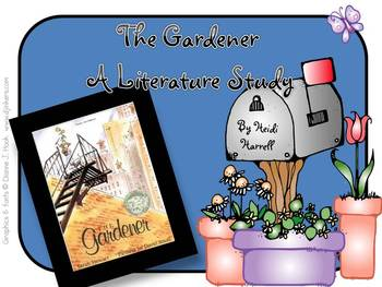 The Gardener - A Literature Unit