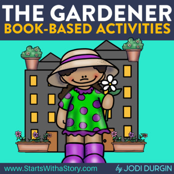 The Gardener Activities and Read Aloud Lessons