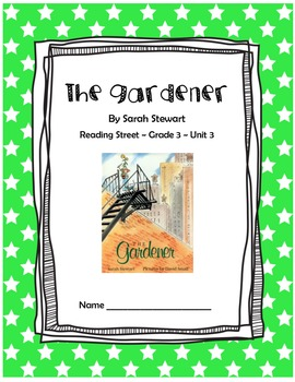 The Gardener CCSS Comprehension Booklet Reading Street Unit 3