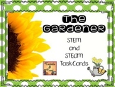 The Gardener:  STEM and STEAM Activities to Grow Student I