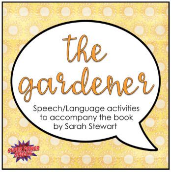 The Gardener (Speech/Language Book Companion)
