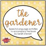The Gardener (Speech Therapy Book Companion)