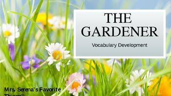 The Gardener Vocabulary Development Powerpoint