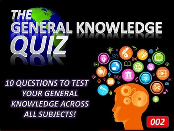 The General Knowledge Pub Quiz #2 Tutor Cross Curricular Settler End of Term