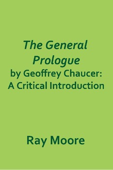 """""""The General Prologue""""  by Geoffrey Chaucer: A Critical Introduction"""