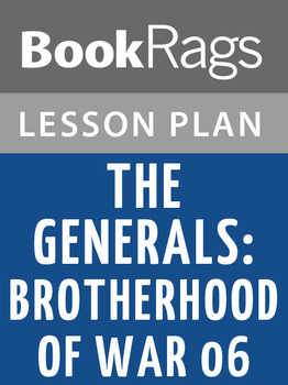 The Generals: Brotherhood of War 06 Lesson Plans