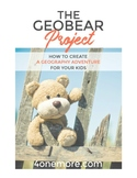 The GeoBear Project: How to Create a Geography Adventure f