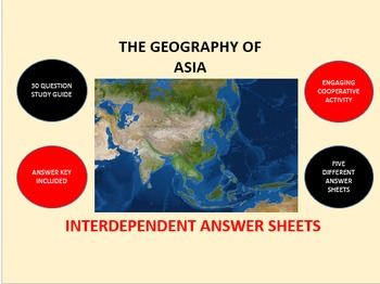 The Geography of Asia: Interdependent Answer Sheets Activity