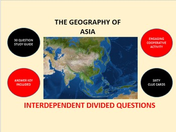 The Geography of Asia: Interdependent Divided Questions Activity