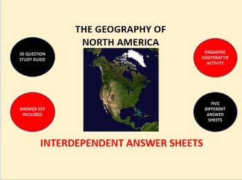The Geography of North America: Interdependent Answer Sheets Activity