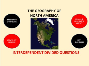 The Geography of North America: Interdependent Divided Questions Activity