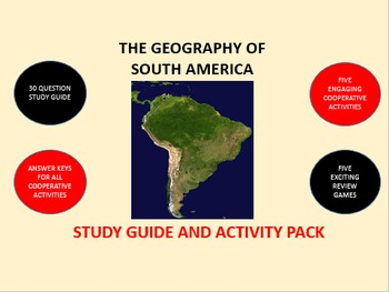 The Geography of South America: Study Guide and Activity Pack